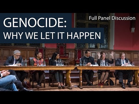 Genocide: Why We Let it Happen | Full Panel Discussion | Oxford Union