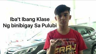 """""""Iba't Ibang Klase Ng Binibigay Sa Pulubi"""""""