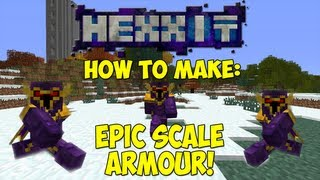 HEXXIT: How To Make Scale Armour! (The Best Hexxit Armour!)