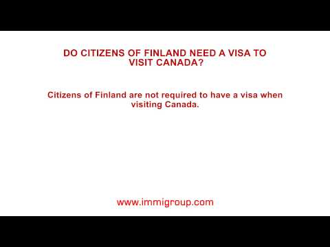 Do citizens of Finland need a visa to visit Canada?