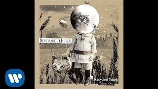 Never Shout Never – Simplistic Trance Like Getaway (Recycled Youth)