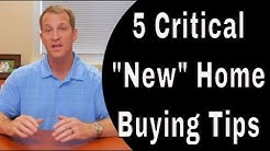 "5 Critical ""New"" Home Buying Tips"