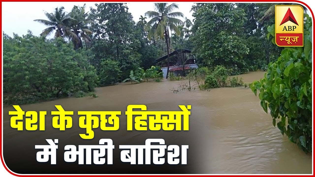 Weather Updates: Heavy Rains Lash Parts Of Country | ABP News