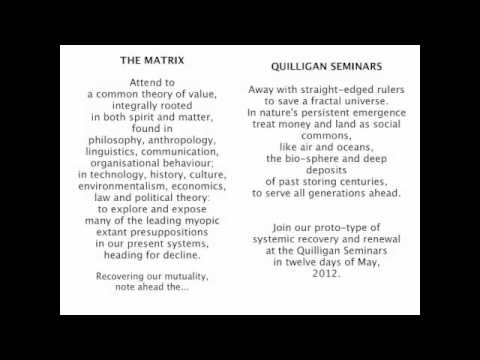 The Emergence of a Commons Based Economy - The Quilligan May Seminars
