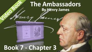 �������� ���� Book 07 - Chapter 3 - The Ambassadors by Henry James ������