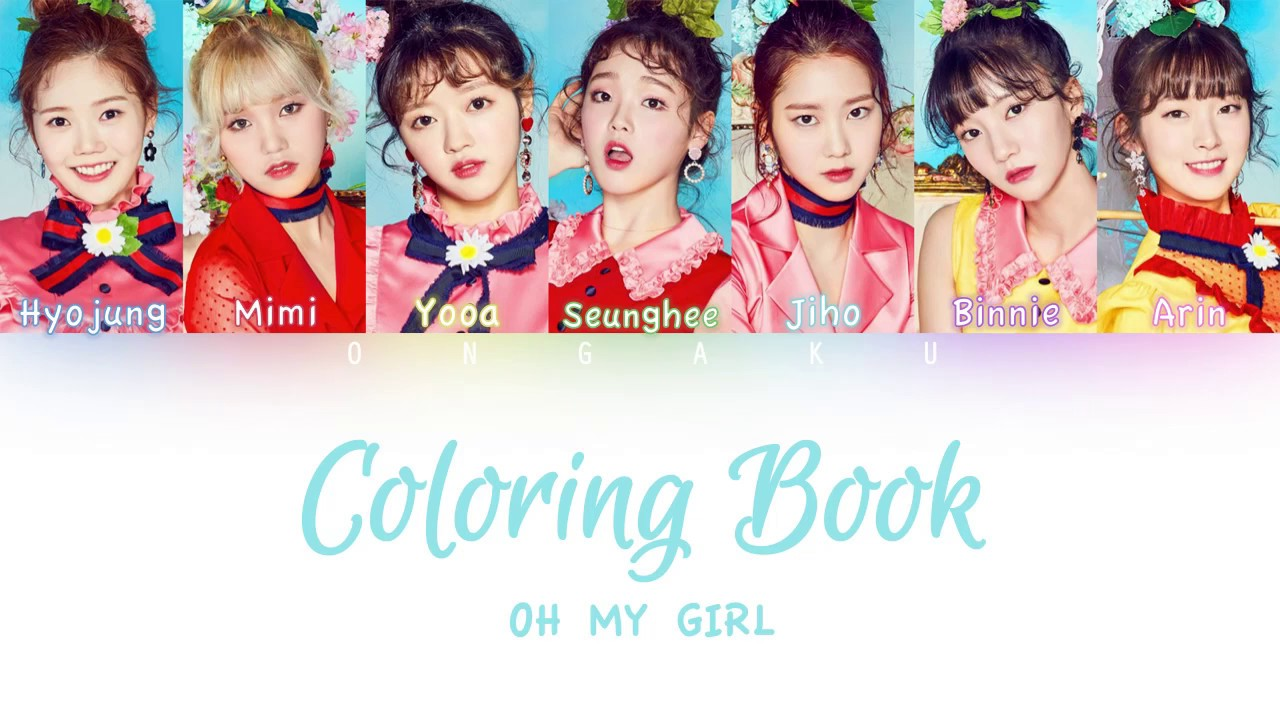 OH MY GIRL - Coloring Book (컬러링북) | Color Coded HAN/ROM/ENG ...