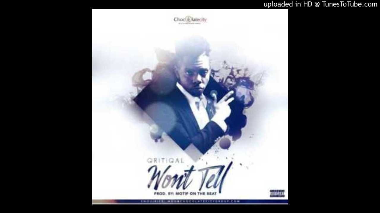 Download Qritical – Won't Tell