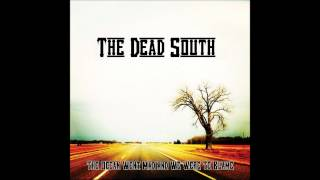 The Dead South - Wishing Well