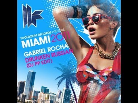 Gabriel Rocha 'Drunken Russian' (DJ PP Edit)