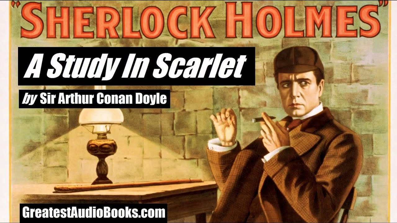 an overview of a study in scarlet by sir arthur conan doyle Sir arthur conan doyle was born on may 22, 1859, in edinburgh his most famous creation is the detective sherlock holmes, who he introduced in his first novel, a study in scarlet (1887) this was followed in 1889 by an historical novel.