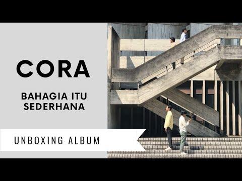 Unboxing Album : Cora - Bahagia Itu Sederhana