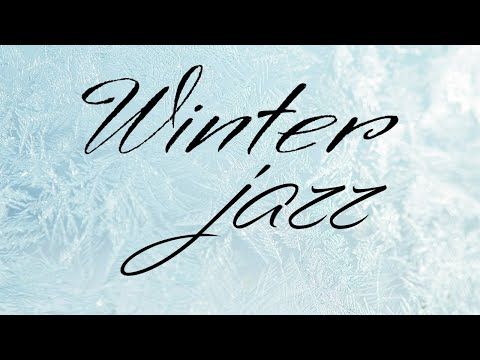 Frozen Winter JAZZ  - Lounge Background JAZZ Music for Stress Relief & Christmas Mood