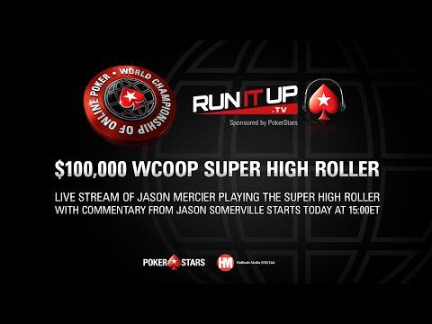 World Championship of Online Poker $100,000 Super High Roller | PokerStars WCOOP