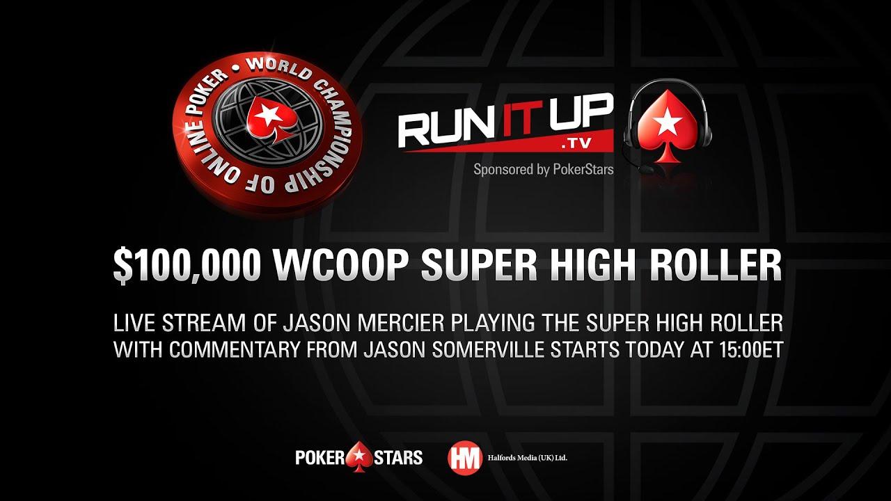 World Championship Of Online Poker 100000 Super High Roller Pokerstars Wcoop