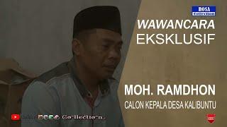 Wawancara Exklusif Moch. Ramdon Calon Kepala Desa Kalibuntu
