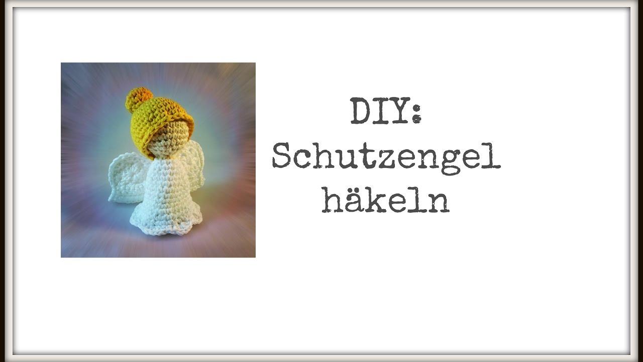 DIY: Freie Häkelanleitung Schutzengel - YouTube