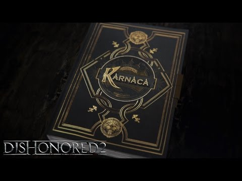 "Vídeo narrativo de Dishonored 2: ""El libro de Karnaca"""