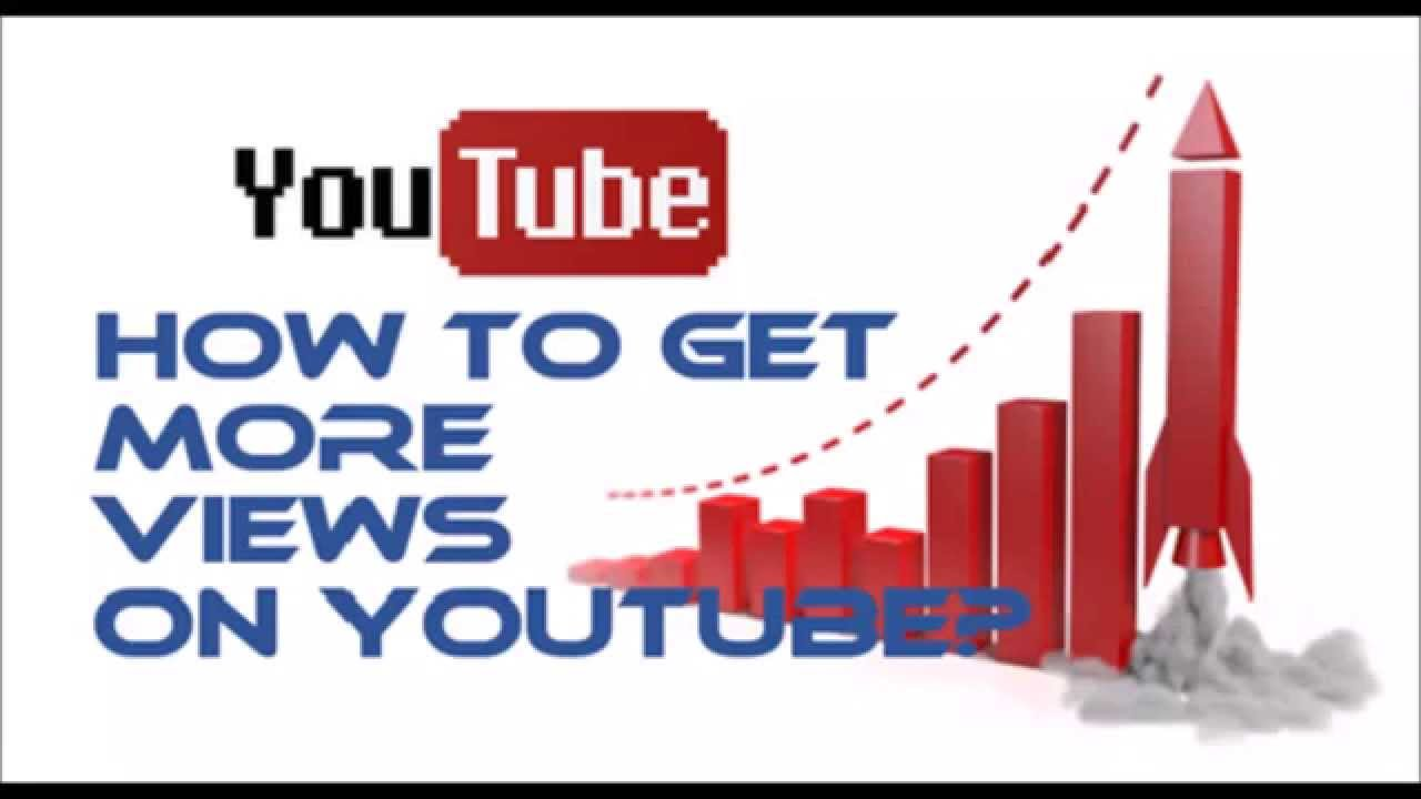 how to get more youtube views fast