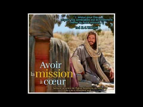 Chant thème semaine de prière de l'Eglise Adventiste du 7ème jour du 5 au 12 Novembre 2016
