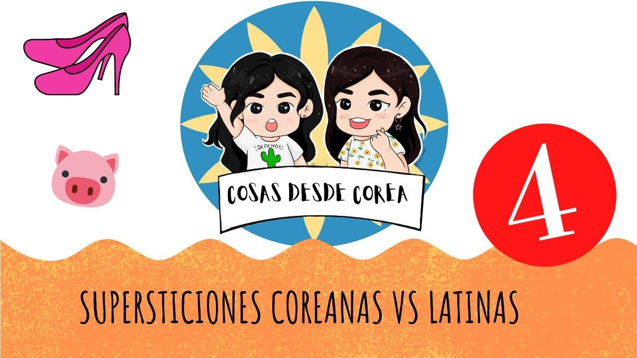 SUPERSTICIONES COREANAS VS LATINAS