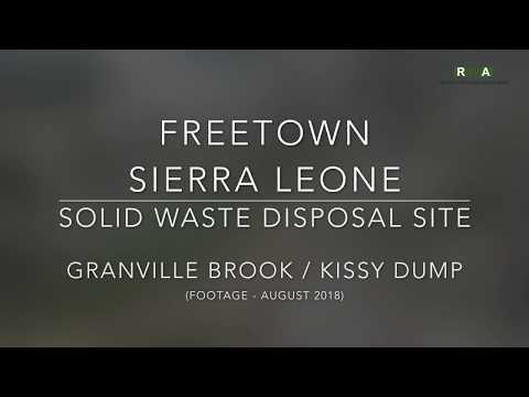 Granville Brook / Kissy Dumpsite - Freetown - Sierra Leone