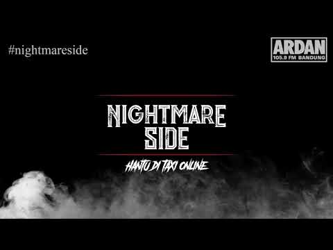 Hantu di Taxi Online [NIGHTMARE SIDE OFFICIAL] - ARDAN RADIO