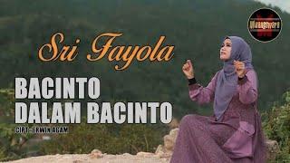 Sri fayola - Bacinto Dalam Bacinto [Official Musik Video] Lagu Minang Terbaru