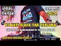Kau Putra Bangsawan Di Tanah Malaka Dj Hati Siapa Tak Terluka Remix Viral Tiktok  Full Bass  Mp3 - Mp4 Download