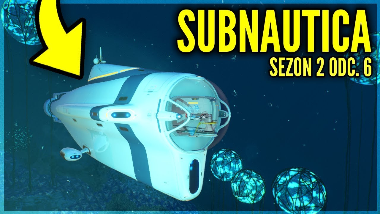 Łódź podwodna! – SUBNAUTICA #6 [Sezon 2]