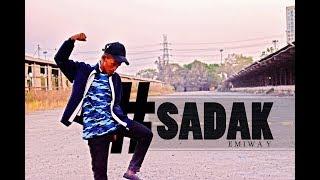 EMIWAY- #SADAK | BHAVESH MORE | DANCE CHOREOGRAPHY