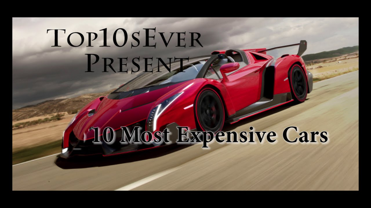 Top 10 Most Expensive Cars In The World 2015