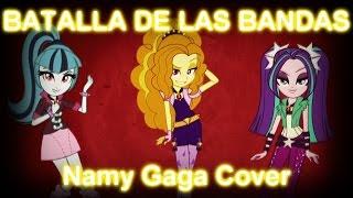 """""""Batalla de las bandas"""" Namy Gaga Cover EGRR + mp3"""