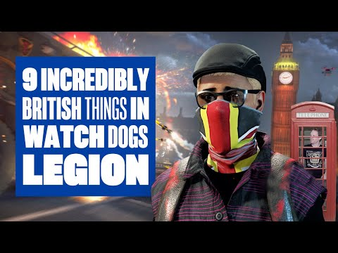 9 Incredibly British Things You Can Do In Watch Dogs Legion - NEW WATCH DOGS LEGION GAMEPLAY