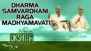 Dharma Samvardhani Raga Madhyamavati Hyderabad Brothers Album Dikshitar Masterpieces.mp3