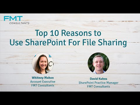 Top 10 Reasons to Use SharePoint for File Sharing