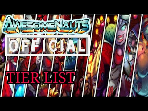 Awesomenauts Official Tier List