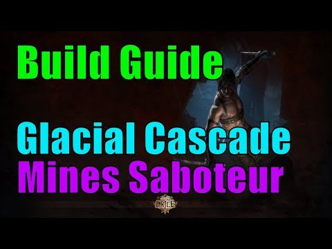 [3.3] Glacial Cascade Mines Saboteur / Shadow - Build Guide - Path Of Exile [german]