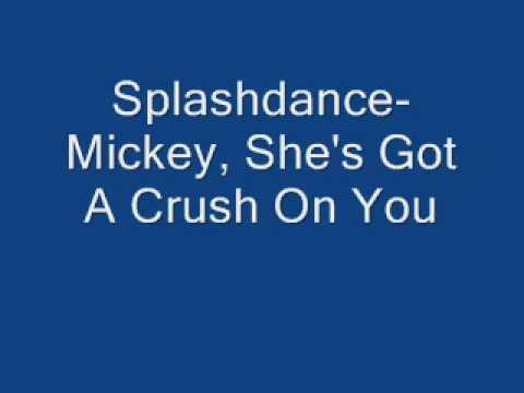 Splashdance-Mickey, She's Got A Crush On You