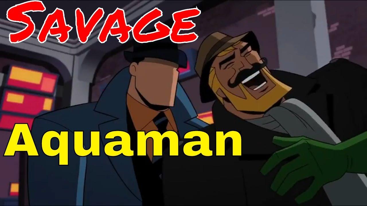Aquaman is SAVAGE! - S...