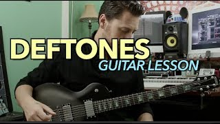 Deftones Guitar Lesson
