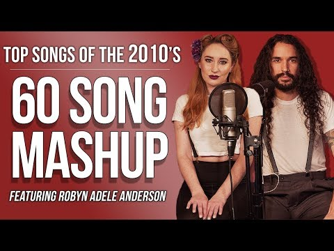 60 Songs of the 2010s (SING OFF vs. Robyn Adele Anderson)