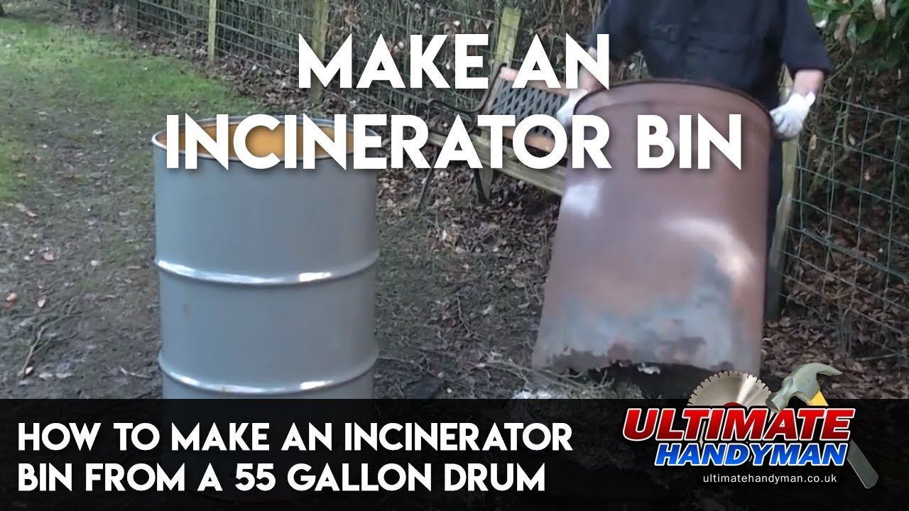 How To Make An Incinerator Bin From A 55 Gallon Drum Youtube