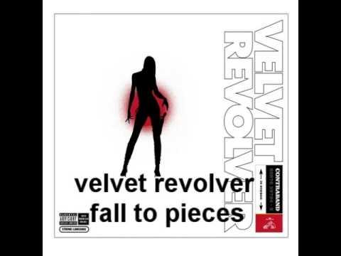 Velvet Revolver Fall To Pieces