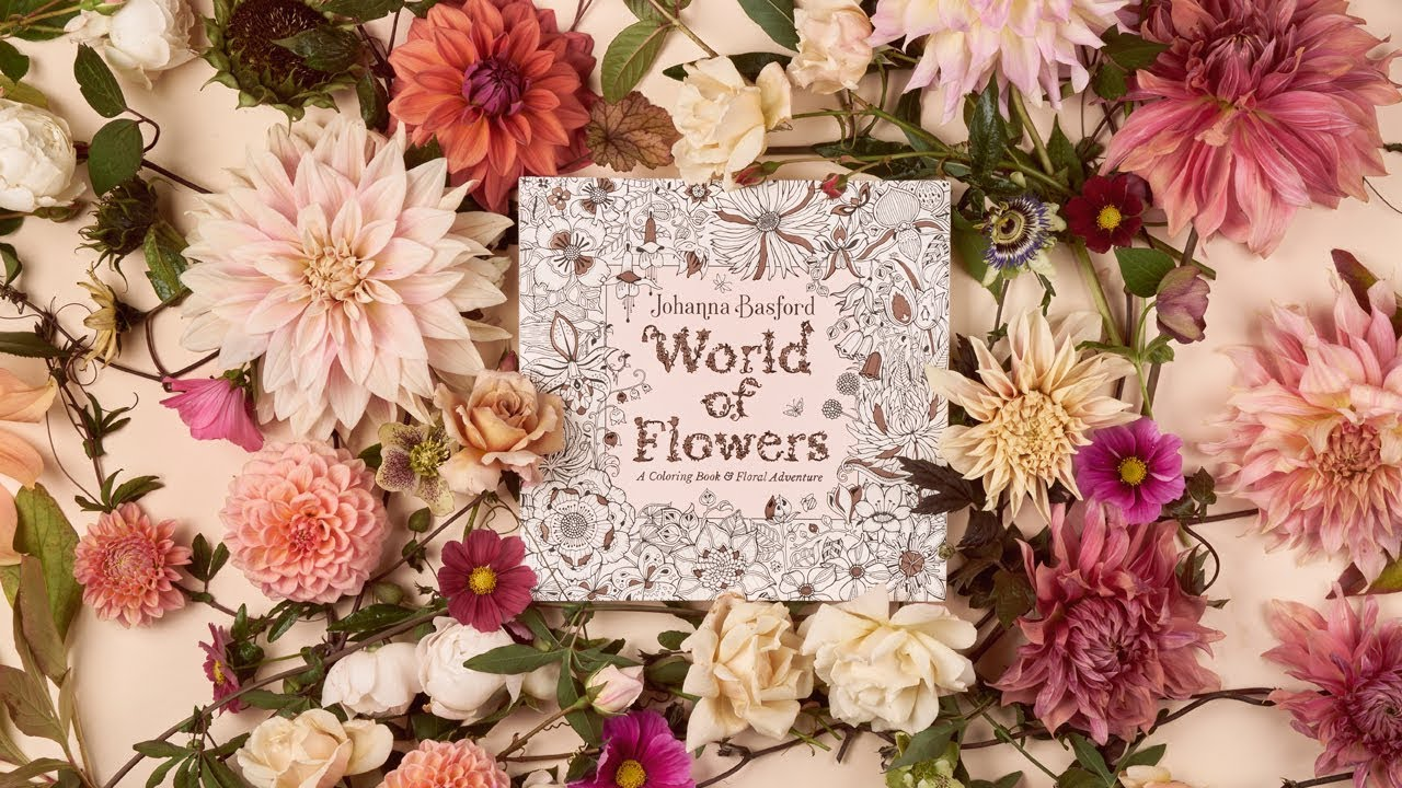 World Of Flowers A Colouring Book And Floral Adventure Youtube