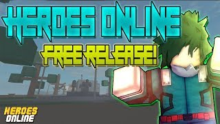 HEROES ONLINE FREE RELEASE DATE! | ROBLOX | NEW MY HERO ACADEMIA GAME!