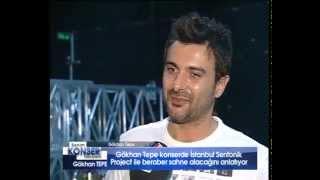 ♥Gökhan Tepe♥ - Benim Konser Hikayem – 20 -8 -2013