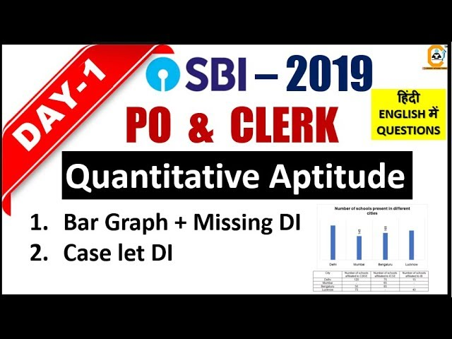 SBI PO ,CLERK 2019 Practice Series | DAY 1 | Quantitative Aptitude (Bar Graph DI , Caselet DI 2 Set)