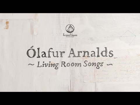 Ólafur Arnalds - Living Room Songs (Full Album Live)