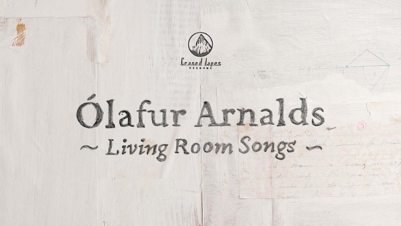 Ólafur Arnalds - Living Room Songs (Full Album Live) - YouTube