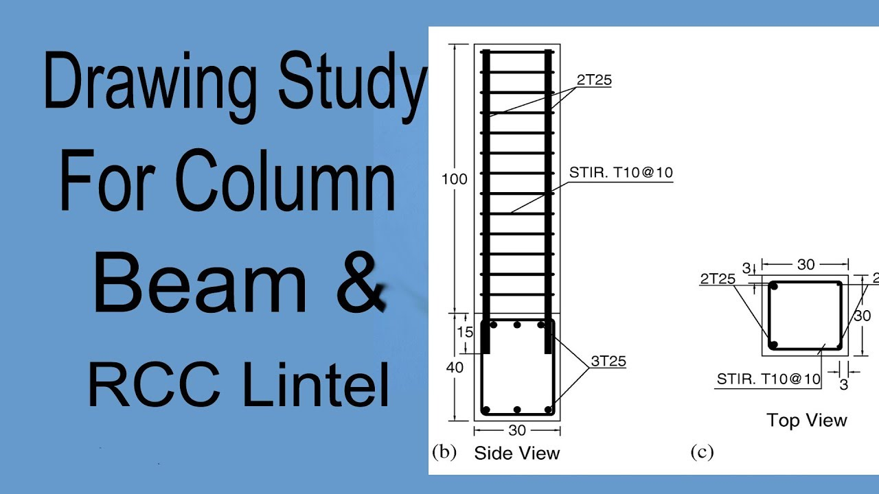How to Study Lintel , Column & Beam Drawing in Civil Engineering